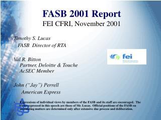 FASB 2001 Report FEI CFRI, November 2001
