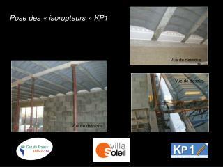 Pose des isorupteurs KP1