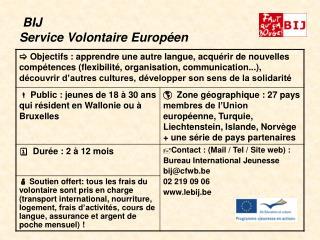 BIJ  Service Volontaire Europ�en