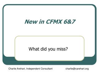 New in CFMX 6&7