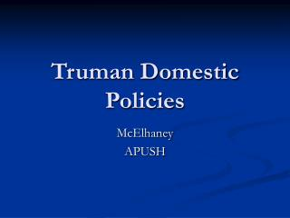 Truman Domestic Policies