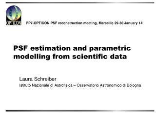 PSF estimation and parametric modelling from scientific data