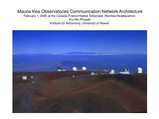 Mauna Kea Observatories Communication Network