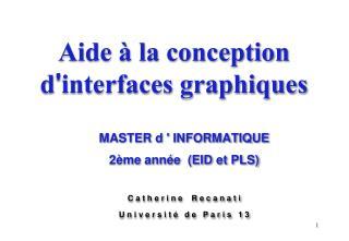Aide � la conception d ' interfaces graphiques