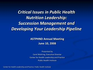 ASTPHND Annual Meeting June 10, 2008 Presented by  Carol Woltring, Executive Director