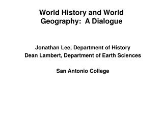 World History and World Geography: A Dialogue