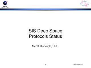 SIS Deep Space Protocols Status