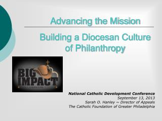 Advancing the Mission  Building a Diocesan Culture of Philanthropy