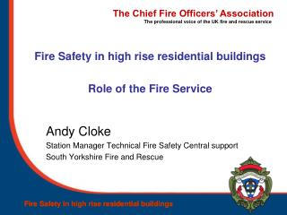 Fire Safety in high rise residential buildings Role of the Fire Service
