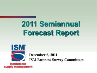 2011 Semiannual Forecast Report