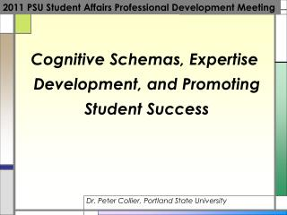 Cognitive Schemas, Expertise  Development, and Promoting  Student Success