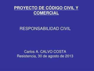 PROYECTO DE C�DIGO CIVIL Y COMERCIAL