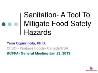 Sanitation- A Tool To Mitigate Food Safety Hazards