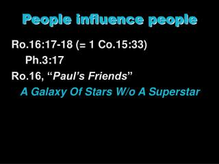 People influence people