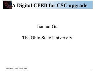 Jianhui Gu The Ohio State University