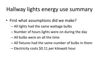 Hallway lights energy use summary
