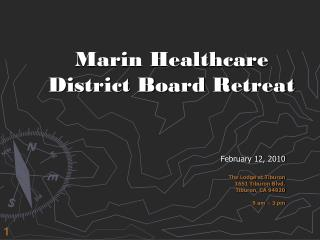 Marin Healthcare District Board Retreat