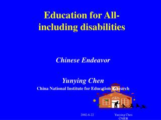 Education for All- including disabilities