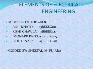 ELEMENTS OF ELECTRICAL  					ENGINEERING