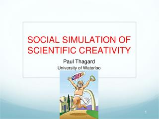 SOCIAL SIMULATION OF SCIENTIFIC CREATIVITY