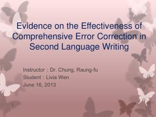 Evidence on the Effectiveness of Comprehensive Error Correction in Second Language Writing