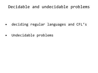 Decidable and undecidable problems