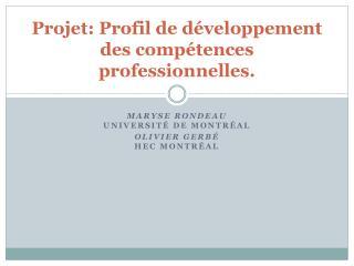 Projet: Profil de développement des compétences professionnelles.