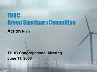 TUUC  Green Sanctuary Committee