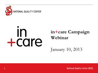 in + care Campaign Webinar January 10, 2013