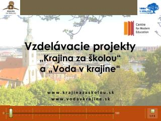 "Vzdelávacie projekty ""Krajina za školou"" a ""Voda v krajine"""