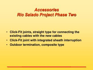 Accessories  Rio Salado Project Phase Two