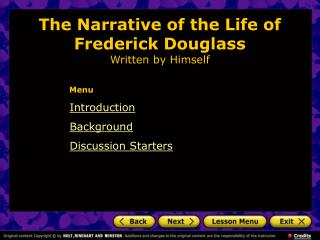 The Narrative of the Life of Frederick Douglass Written by Himself