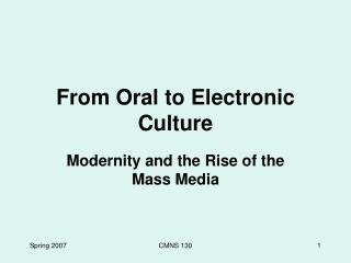From Oral to Electronic Culture