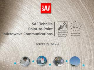 SAF Tehnika Point-to-Point Microwave Communications