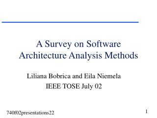 A Survey on Software Architecture Analysis Methods