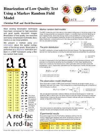 Binarization of Low Quality Text Using a Markov Random Field Model