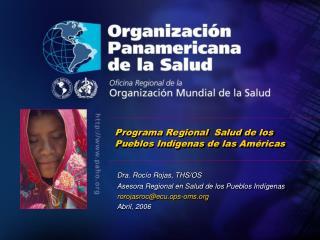 Programa Regional  Salud de los Pueblos Indígenas de las Américas
