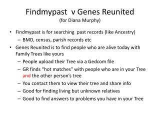 Findmypast   v Genes Reunited (for Diana Murphy)