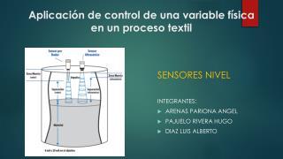 Aplicación de control de una variable física en un proceso textil