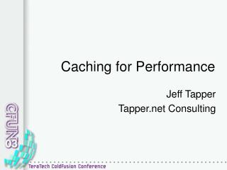 Caching for Performance