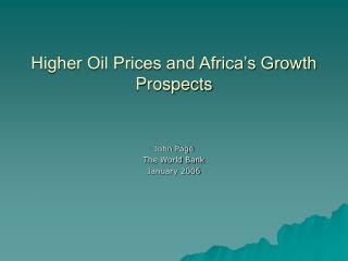 Higher Oil Prices and Africa's Growth Prospects