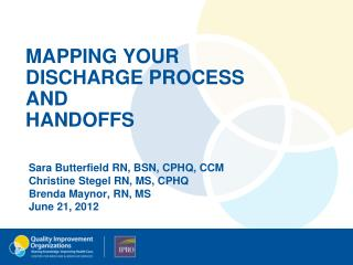 MAPPING YOUR  DISCHARGE PROCESS  AND  HANDOFFS