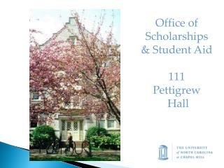 Office of  Scholarships  & Student Aid 111 Pettigrew  Hall
