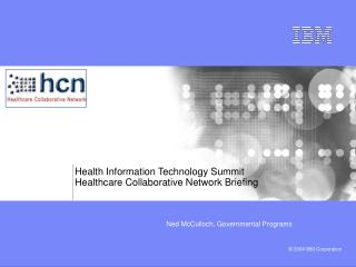 Health Information Technology Summit Healthcare Collaborative Network Briefing