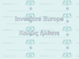 Investors Europe Καλώς ήλθατε