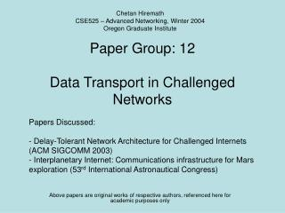 Paper Group: 12 Data Transport in Challenged Networks