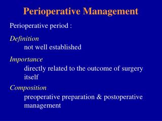 Perioperative Management