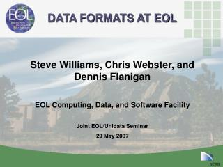 DATA FORMATS AT EOL