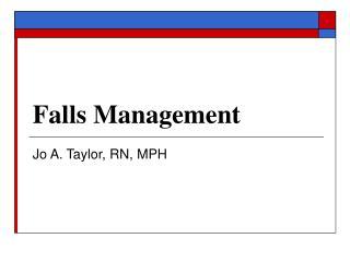 Falls Management