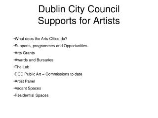 Dublin City Council  Supports for Artists